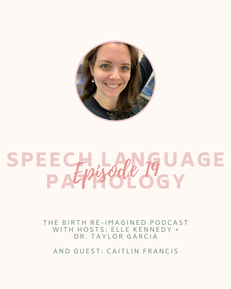 19. Speech Language Pathology - with Caitlin Francis